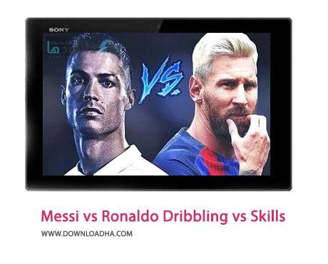 Messi-vs-Ronaldo-Dribbling-vs-Skills-Cover