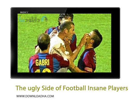 The-ugly-Side-of-Football-Insane-Players-Cover