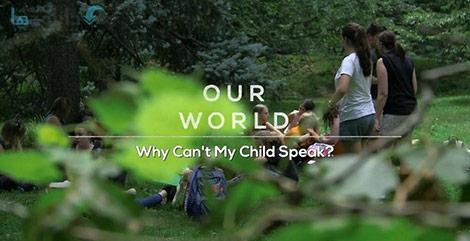 دانلود-مستند-BBC-Our-World-Why-Cant-My-Child-Speak