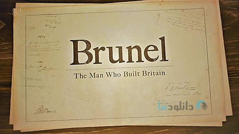 دانلود-مستند-Channel-5-Brunel-The-Man-who-Built-Britain