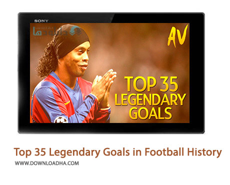 Top-35-Legendary-Goals-in-Football-History-Cover