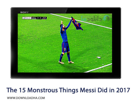 The-15-Monstrous-Things-Lionel-Messi-Did-in-2017-Cover