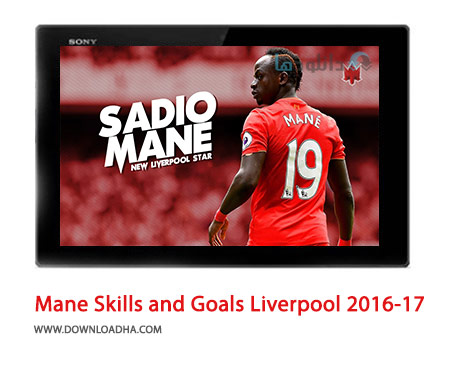 Sadio-Mane-Skills-and-Goals-Liverpool-2016-17-Cover