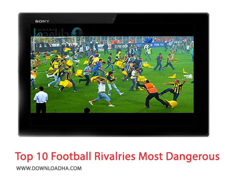 Top-10-Football-Rivalries-Most-Dangerous-Cover