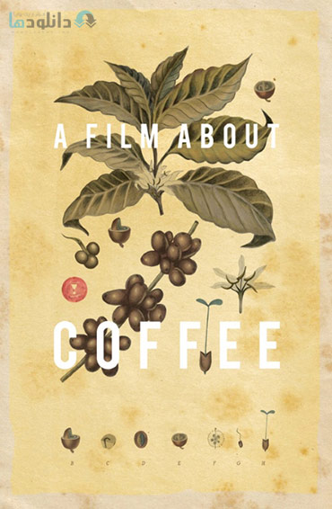 دانلود-مستند-Avocados-and-Coconuts-A-Film-about-Coffee