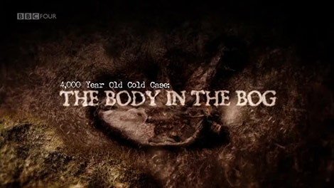 دانلود-مستند-BBC-4000-Year-Old-Cold-Case-The-Body-in-the-Bog