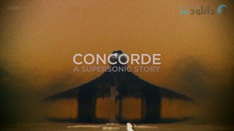 دانلود-مستند-BBC-Concorde-A-Supersonic-Story
