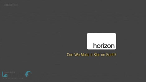 دانلود-مستند-BBC-Horizon-Can-We-Make-a-Star-on-Earth