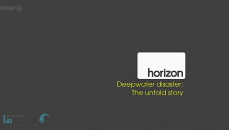 دانلود-مستند-BBC-Horizon-Deepwater-Disaster-The-Untold-Story
