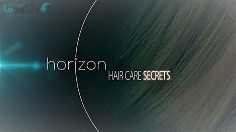 دانلود مستند BBC Horizon Hair Care Secrets 2017