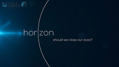 دانلود-مستند-BBC-Horizon-Should-We-Close-Our-Zoos