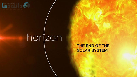 دانلود-مستند-BBC-Horizon-The-End-of-the-Solar-System