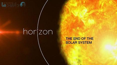 دانلود-مستند-BBC-Horizon-The-End-of-the-Solar-System