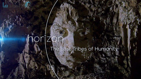 دانلود-مستند-BBC-Horizon-The-Lost-Tribes-of-Humanity