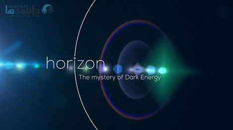 دانلود-مستند-BBC-Horizon-The-Mystery-of-Dark-Energy