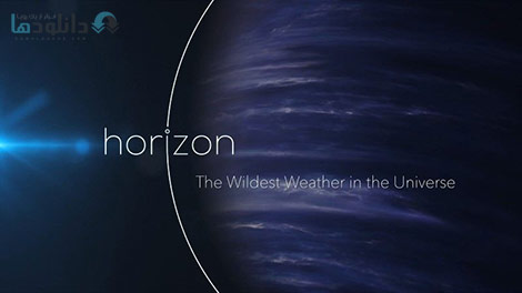 دانلود-مستند-BBC-Horizon-The-Wildest-Weather-in-the-Universe