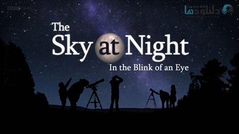 دانلود-مستند-BBC-The-Sky-at-Night-In-the-Blink-of-an-Eye