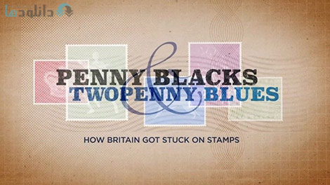 دانلود مستند BBC Time Shift Penny Blacks and Twopenny Blues 2016
