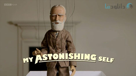 دانلود-مستند-BBC-My-Astonishing-Self-George-Bernard-Shaw