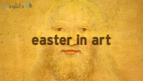 دانلود-مستند-Seventh-Art-Easter-in-Art