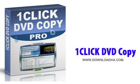 کپی DVD با نرم افزار 1CLICK DVD Copy 4.3.2.2