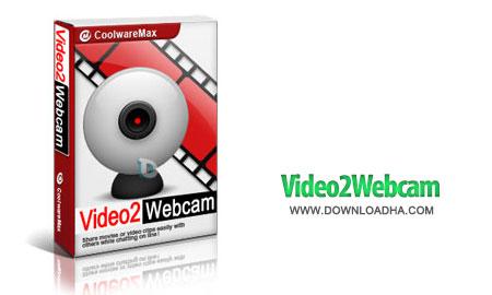ارسال ویدیو بدون وبکم Video2Webcam 3.4.7.8