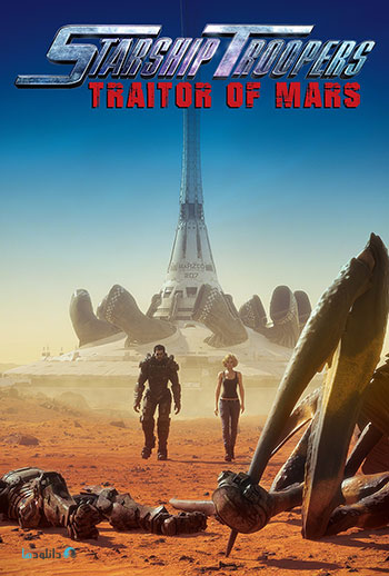 دانلود-انیمیشن-Starship-Troopers-Traitor-of-Mars-2017