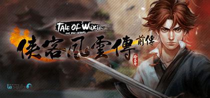 دانلود-بازی-Tale-of-WuxiaThe-Pre-Sequel