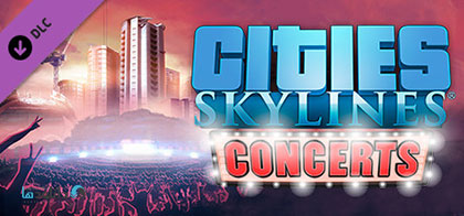 دانلود-بازی-Cities-Skylines-Concerts