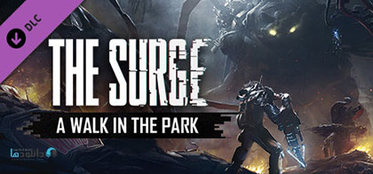 دانلود-بازی-The-Surge-A-Walk-in-the-Park-DLC