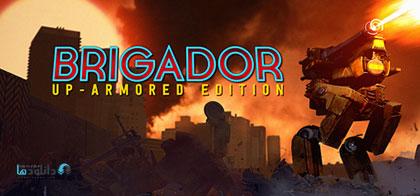 دانلود-بازی-Brigador-Up-Armored-Edition