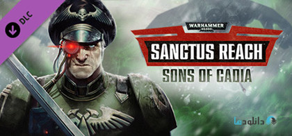 دانلود-بازی-Warhammer-40000-Sanctus-Reach-Sons-of-Cadia