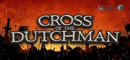 Cross of the Dutchman pc cover دانلود بازی Cross of the Dutchman برای PC