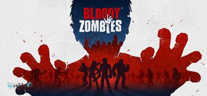 دانلود-بازی-Bloody-Zombies