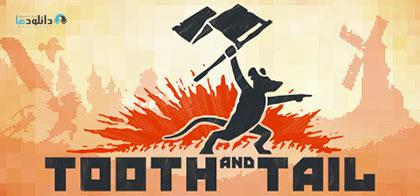 دانلود-بازی-Tooth-and-Tail