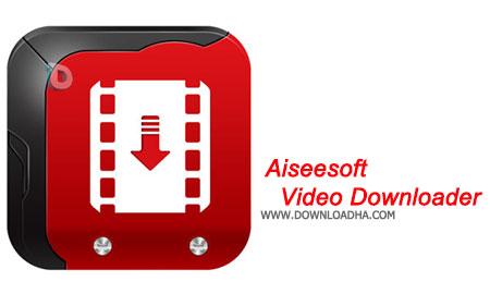 دانلود-نرم-افزار-Aiseesoft-Video-Downloader