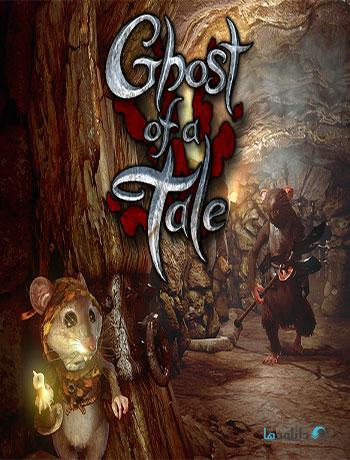 دانلود-بازی-Ghost-of-a-Tale
