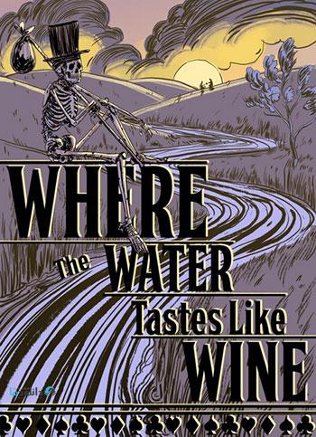 دانلود-بازی-Where-the-Water-Tastes-Like-Wine