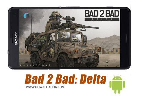 بازی-bad-2-bad-delta-اندروید