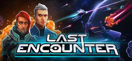 دانلود-بازی-Last-Encounter