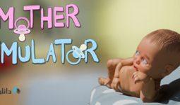 دانلود-بازی-Mother-Simulator