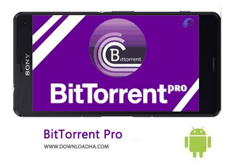 دانلود BitTorrent Pro 5.5.2 نرم افزار دانلود از تورنت – اندروید