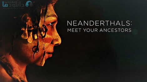 کاور-Neanderthals-Meet-Your-Ancestors