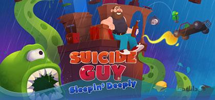 دانلود-بازی-Suicide-Guy-Sleeping-Deeply