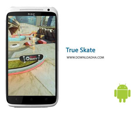 دانلود بازی اسکیت سواری True Skate 1.5.11 – اندروید
