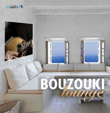 آلبوم-موسیقی-bouzouki-lounge-music-album