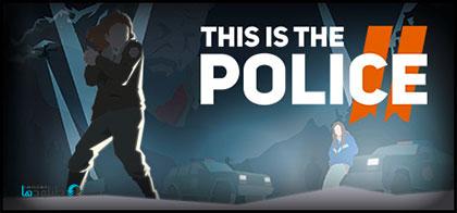 دانلود-بازی-This-Is-the-Police-2