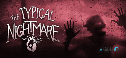 دانلود-بازی-Typical-Nightmare