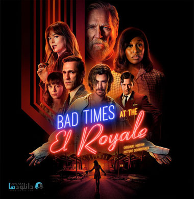 موسیقی-متن-فیلم-bad-times-at-the-el-royale-ost