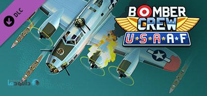 دانلود بازی کم حجم Bomber Crew: USAAF + Update Build 6018 برای کامپیوتر